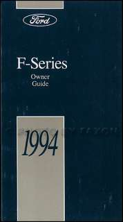 1994 Ford Truck Owners Manual NEW F150 F250 F350 Super Duty Pickup 94