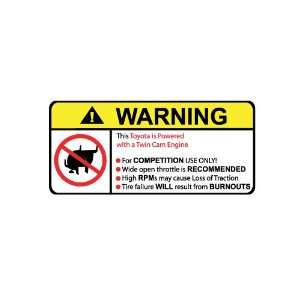 Toyota Twin Cam Engine No Bull, Warning decal, sticker