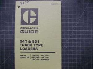 CAT Caterpillar 941 951 Track Loader Operation Operator Guide Manual