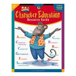 Creative Teaching Press Character Education Resource Guide