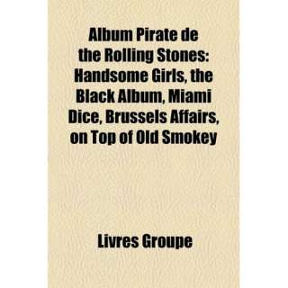 Album Pirate de the Rolling Stones Handsome Girls, the Black Album