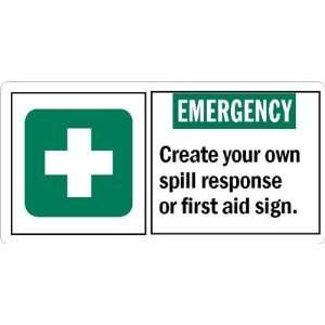 EMERGENCYCreate your own spill response or first aid sign