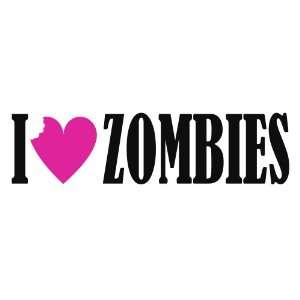 I Love (heart) Zombies Funny Zombie Bumper Stickers